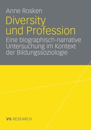 Diversity und Profession af Anne Rosken