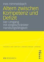 Altern zwischen Kompetenz und Defizit af Ines Himmelsbach