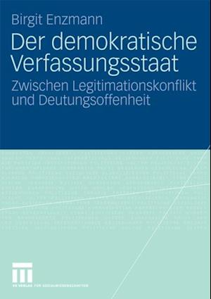 Der demokratische Verfassungsstaat af Birgit Enzmann