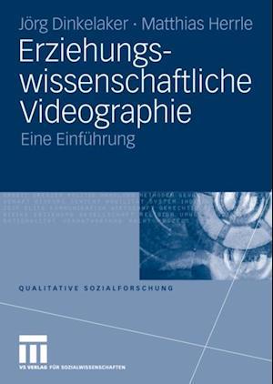 Erziehungswissenschaftliche Videographie af Matthias Herrle, Joerg Dinkelaker