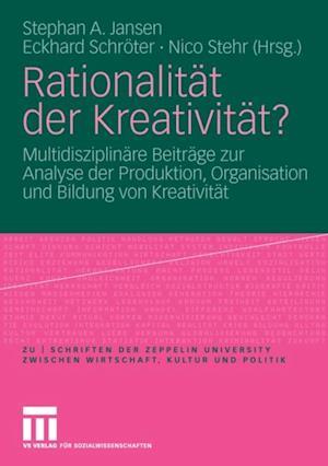 Rationalitat der Kreativitat?