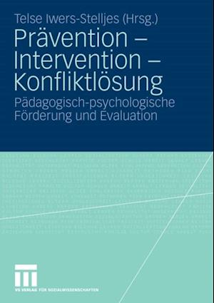 Pravention - Intervention - Konfliktlosung