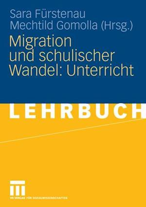 Migration und schulischer Wandel: Unterricht