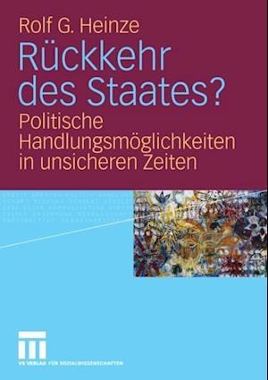 Ruckkehr des Staates? af Rolf G. Heinze