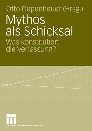 Mythos als Schicksal