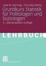 Grundkurs Statistik fur Politologen und Soziologen af Cornelia Weins, Uwe W. Gehring