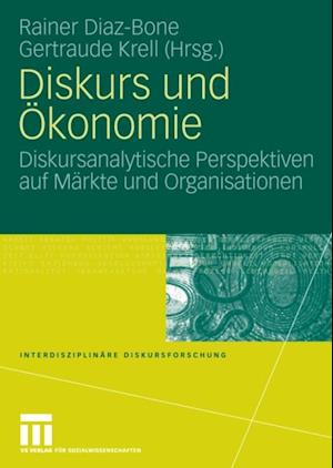 Diskurs und Okonomie