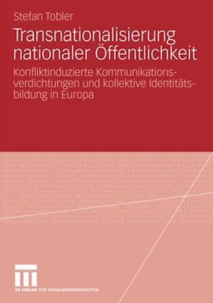 Transnationalisierung nationaler Offentlichkeit af Stefan Tobler