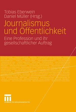 Journalismus und Offentlichkeit