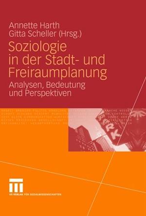 Soziologie in der Stadt- und Freiraumplanung