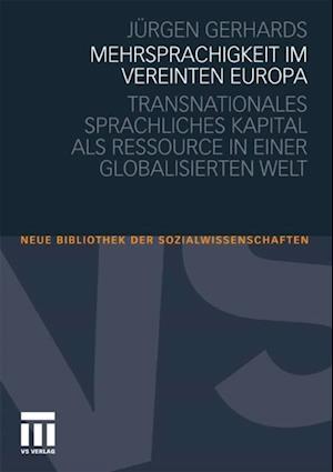Mehrsprachigkeit im vereinten Europa af Jurgen Gerhards