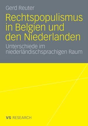 Rechtspopulismus in Belgien und den Niederlanden af Gerd Reuter