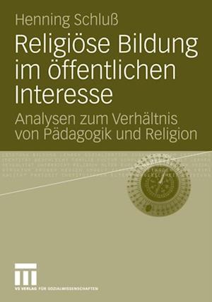 Religiose Bildung im offentlichen Interesse af Henning Schlu