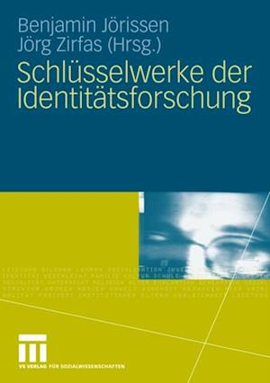 Schlusselwerke der Identitatsforschung