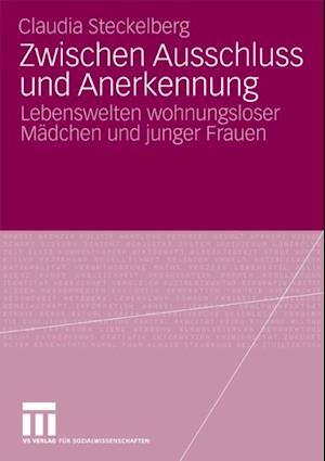 Zwischen Ausschluss und Anerkennung af Claudia Steckelberg