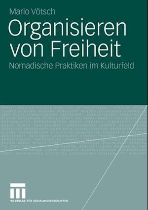 Organisieren von Freiheit af Mario Votsch