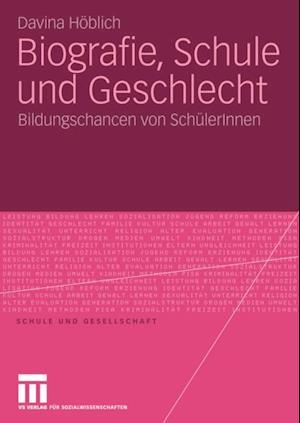 Biografie, Schule und Geschlecht af Davina Hoblich