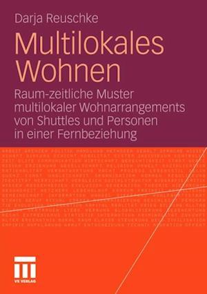 Multilokales Wohnen af Darja Reuschke