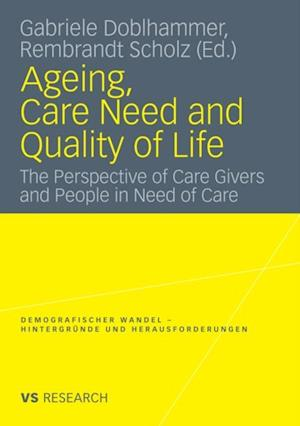 Ageing, Care Need and Quality of Life