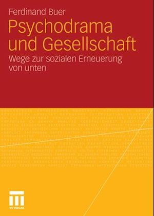 Psychodrama und Gesellschaft af Ferdinand Buer