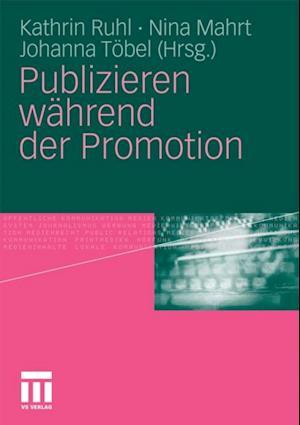 Publizieren wahrend der Promotion