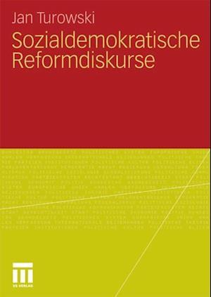 Sozialdemokratische Reformdiskurse af Jan Turowski