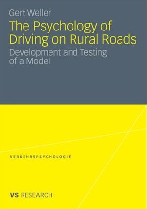 Psychology of Driving on Rural Roads af Gert Weller
