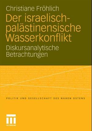 Der israelisch-palastinensische Wasserkonflikt af Christiane Frohlich