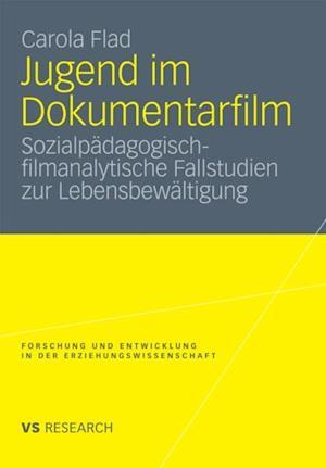Jugend im Dokumentarfilm af Carola Flad