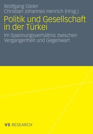 Politik und Gesellschaft in der Turkei