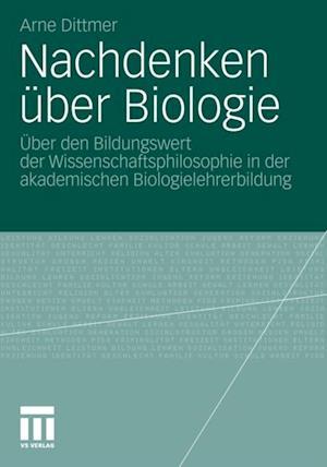 Nachdenken uber Biologie af Arne Dittmer