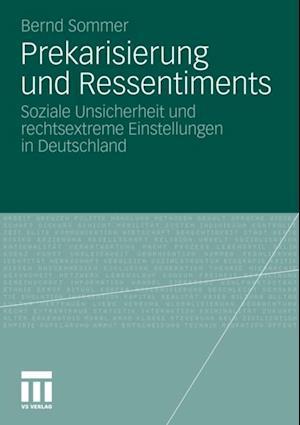 Prekarisierung und Ressentiments af Bernd Sommer