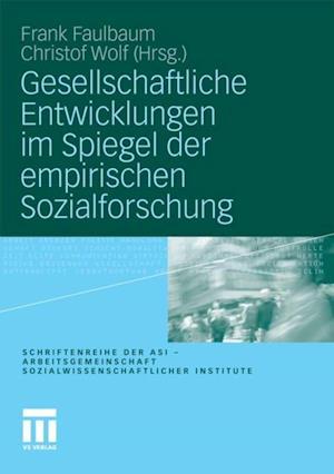 Gesellschaftliche Entwicklungen im Spiegel der empirischen Sozialforschung