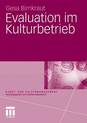 Evaluation im Kulturbetrieb af Gesa Birnkraut