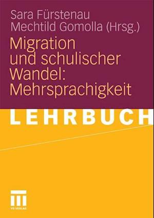 Migration und schulischer Wandel: Mehrsprachigkeit