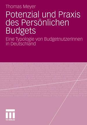 Potenzial und Praxis des Personlichen Budgets af Thomas Meyer