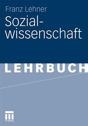 Sozialwissenschaft af Franz Lehner