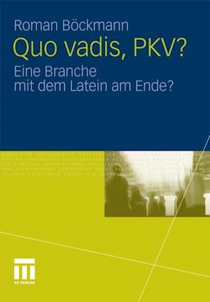 Quo vadis, PKV? af Roman Bockmann