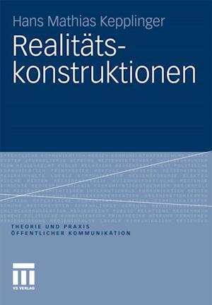 Realitatskonstruktionen af Hans Mathias Kepplinger