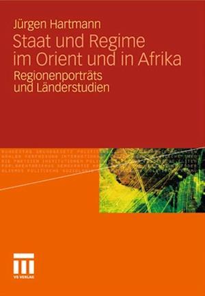 Staat und Regime im Orient und in Afrika af Jurgen Hartmann