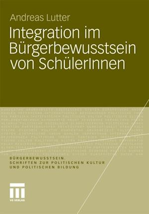 Integration im Burgerbewusstsein von SchulerInnen af Andreas Lutter