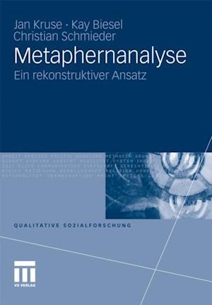 Metaphernanalyse af Jan Kruse, Christian Schmieder, Kay Biesel
