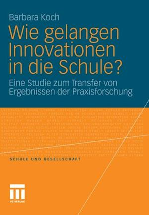 Wie gelangen Innovationen in die Schule? af Barbara Koch
