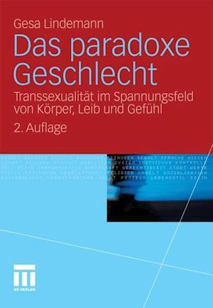 Das paradoxe Geschlecht af Gesa Lindemann
