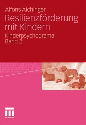 Resilienzforderung mit Kindern af Alfons Aichinger