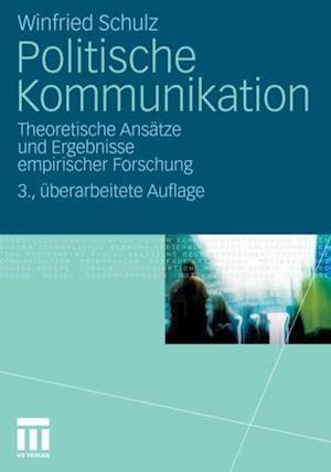 Politische Kommunikation af Winfried Schulz