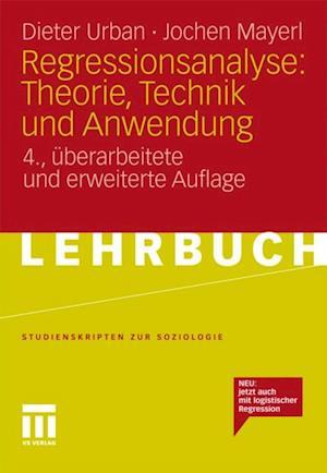 Regressionsanalyse: Theorie, Technik und Anwendung af Dieter Urban, Jochen Mayerl