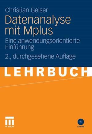 Datenanalyse mit Mplus af Christian Geiser