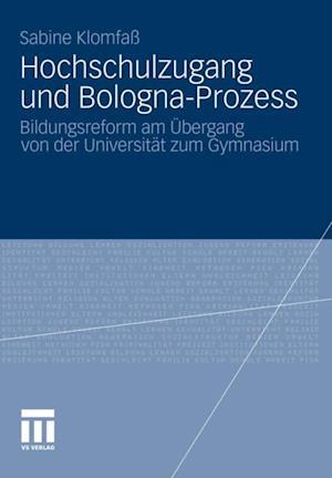 Hochschulzugang und Bologna-Prozess af Sabine Klomfa