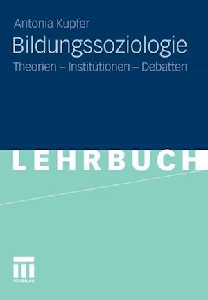 Bildungssoziologie af Antonia Kupfer